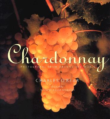 Image for Chardonnay: Photographs from Around the World