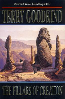 The Pillars of Creation (Sword of Truth), Goodkind, Terry