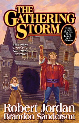 The Gathering Storm (Wheel of Time), Robert Jordan, Brandon Sanderson