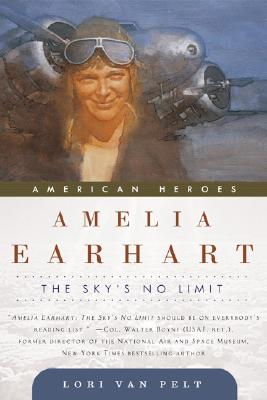 Image for AMELIA EARHART : THE SKY'S NO LIMIT