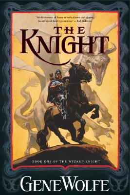 Image for The Knight: Book One of The Wizard Knight (The Wizard Knight, 1)