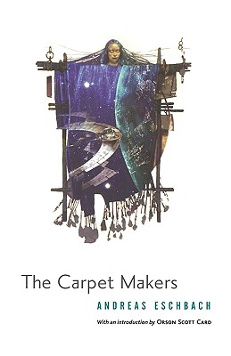 The Carpet Makers, Eschbach, Andreas