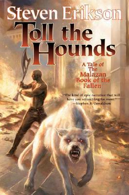 Image for Toll the Hounds: Book Eight of The Malazan Book of the Fallen