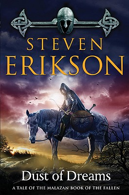 Image for Dust of Dreams: Book Nine of The Malazan Book of the Fallen (Malazan Book of the Fallen (9))