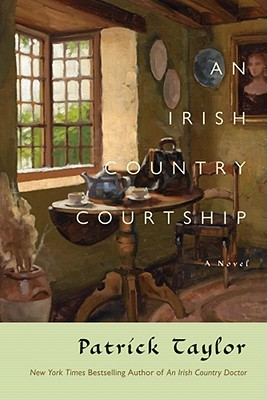 An Irish Country Courtship, Patrick Taylor