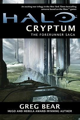 Halo: Cryptum: Book One of the Forerunner Saga, Bear, Greg