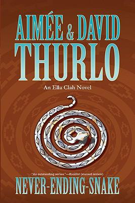 Image for Never-ending-snake: An Ella Clah Novel
