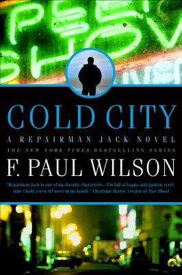 Cold City (Repairman Jack: Early Years Trilogy), F. Paul Wilson