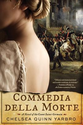 Commedia della Morte: A Novel of the Count Saint-Germain, Chelsea Quinn Yarbro