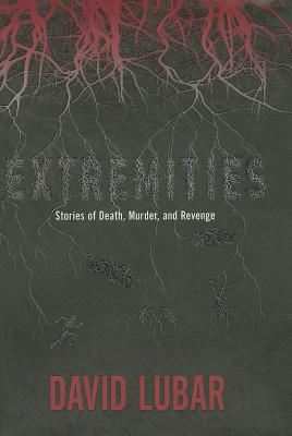 Image for Extremities: Stories of Death, Murder, and Revenge