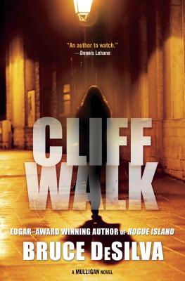 Cliff Walk: A Liam Mulligan Novel, DeSilva, Bruce