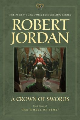A Crown of Swords: Book Seven of 'The Wheel of Time', Jordan, Robert