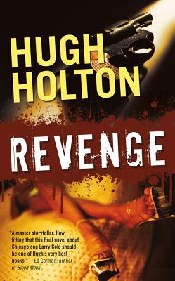 Revenge, Hugh Holton