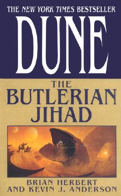 Image for Dune: The Butlerian Jihad: Book One of the Legends of Dune Trilogy