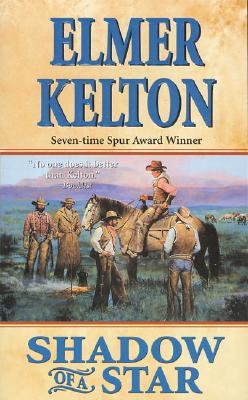 Shadow of a Star, Elmer Kelton