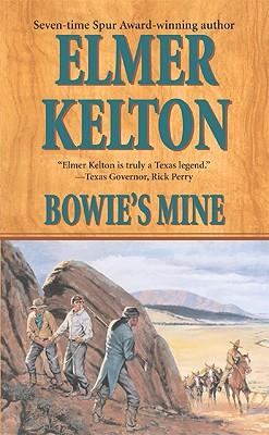 Bowie's Mine (Buckalew Family), Elmer Kelton