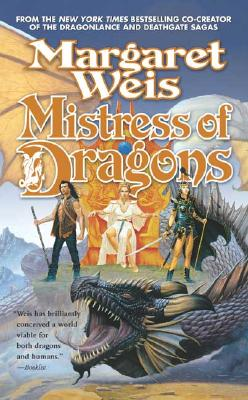 Mistress of Dragons (The Dragonvarld, Book 1), Margaret Weis