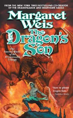 The Dragon's Son (Dragonvarld Trilogy, Book 2), Margaret Weis