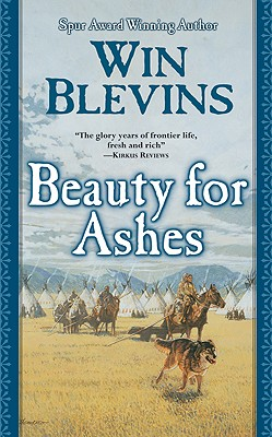 Beauty for Ashes (Rendezvous), WIN BLEVINS