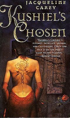 Kushiels Chosen, JACQUELINE CAREY