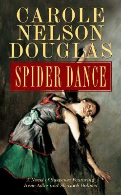Image for Spider Dance: A Novel of Suspense Featuring Irene Adler and Sherlock Holmes