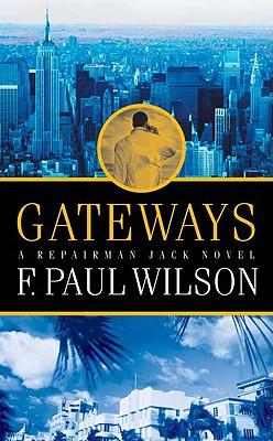Gateways (Repairman Jack), F. PAUL WILSON