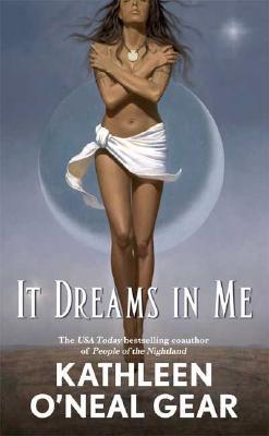 It Dreams in Me (Black Falcon Trilogy), Kathleen O'Neal Gear