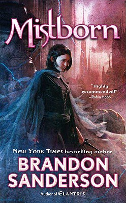 Mistborn @ The Final Empire #1 Mistborn, Brandon Sanderson