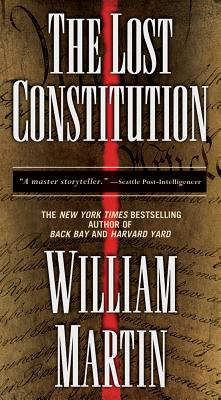 The Lost Constitution: Library Edition, Martin, William