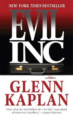 Evil, Inc., Glenn Kaplan