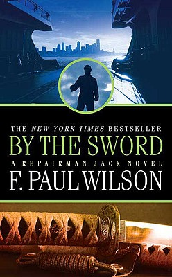 Image for By the Sword (A Repairman Jack Novel)