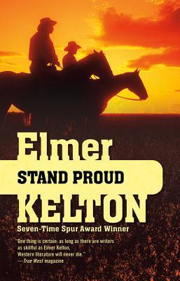 Stand Proud, Elmer Kelton