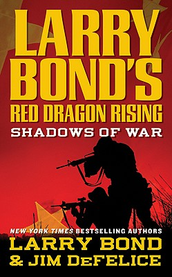 Image for LARRY BOND'S RED DRAGON RISING SHADOWS OF WAR