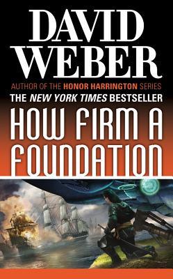 How Firm a Foundation (Safehold), David Weber