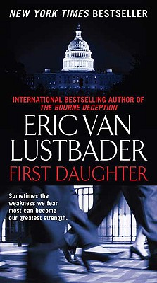 First Daughter, Lustbader, Eric Van