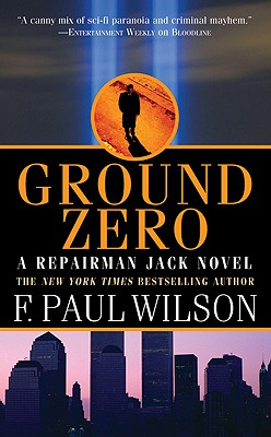 Ground Zero (Repairman Jack), F. Paul Wilson