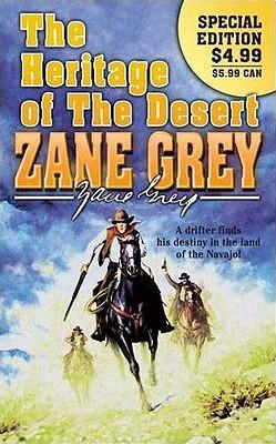 The Heritage of the Desert, Zane Grey