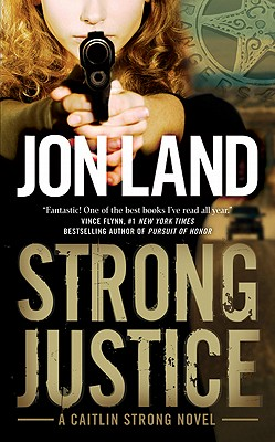 Image for Strong Justice: A Caitlin Strong Novel