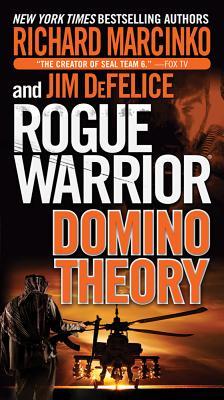 Rogue Warrior: Domino Theory, Richard Marcinko, Jim DeFelice