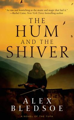 Image for The Hum and the Shiver: A Novel of the Tufa