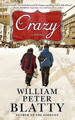 Crazy, Blatty, William Peter