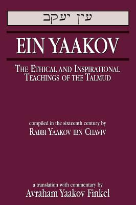 Ein Yaakov: The Ethical and Inspirational Teachings of the Talmud, Chaviv, Yaakov Ibn