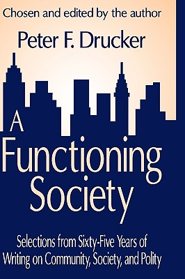 Image for A Functioning Society: Community, Society, and Polity in the Twentieth Century