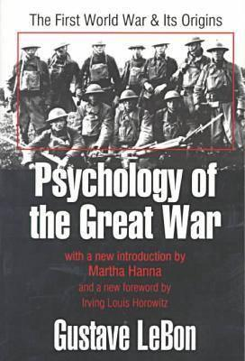 Image for Psychology of the Great War: The First World War and Its Origins