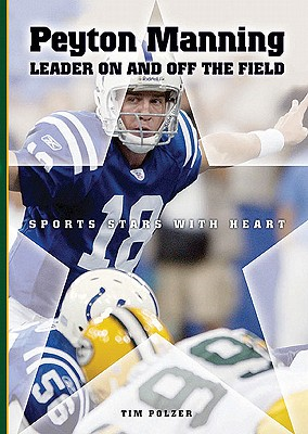 Image for PEYTON MANNING: LEADER ON AND OF