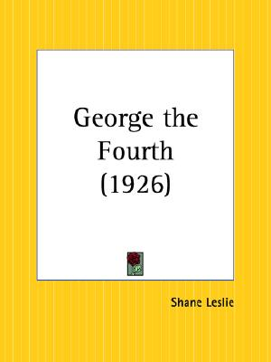 Image for George the Fourth