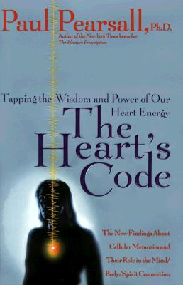 Image for The Heart's Code: Tapping the Wisdom and Power of Our Heart Energy