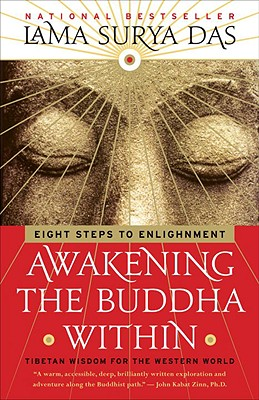 Awakening the Buddha Within: Tibetan Wisdom for the Western World, Das, Lama Surya