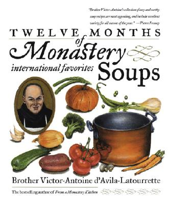 Image for Twelve Months of Monastery Soups: A Cookbook