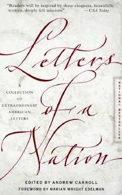 Image for Letters of a Nation: Collection of Extraordinary American Letters